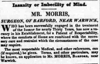 Mr Morris - advertisement for vacancy in his establishment for a Patient of Respectability  1841. Barford Asylum, Watchbury House