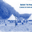 "BARFORD ""BE PREPARED"" A Journey for Scouts and Guides"