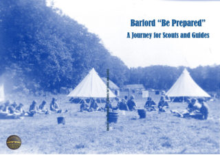 Barford be Prepared a journey for Scouts and Guides | Doug Warne/Carole Whiteley